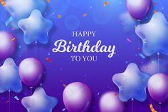 Happy birthday background with gradient . Birthday Wishes, Happy Birthday, Birthday Background, Vector Freepik, Vectors, Balloons, Cards, Happy Aniversary, Happy Birthday Cards