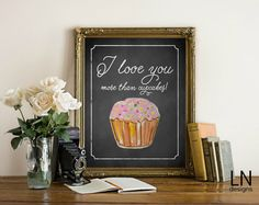 Instant 'I love you more than cupcakes' Fun by mylovenotedesigns
