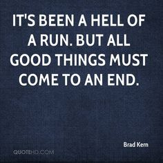 every good thing comes to an end quotes - Google Search