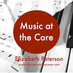 Shift your thinking at integrating the Core by looking at the music standards first! From www.educationcloset.com