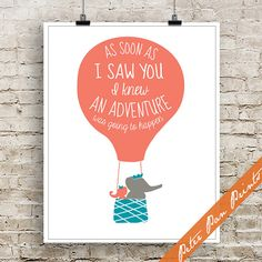 As soon as I Saw You I knew an Adventure was going to Happen - Art Print (Unframed) (featured in Coral, Ocean and Yellow) Hot Air Balloon