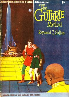 """#37 (May 1955) Cover: Stanley Pitt. Contains: """"The Guthrie Method"""" by Raymond Z. Gallun (novelette from Science Fiction Quarterly, May 1954), and """"Desperate Remedy"""" by Mack Reynolds (novelette from Science Fiction Quarterly, Nov 1954)"""