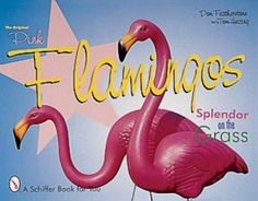 Only the original Don Featherstone flamingos are acceptable as lawn art.