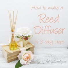 DIY:  How to make your own reed diffusers using essential oils.