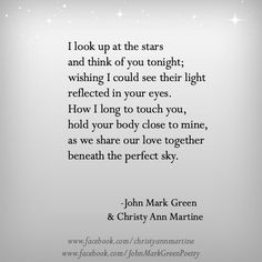 Beneath the Perfect Sky - Long Distance Love Poem Quotes - by John Mark Green and Christy Ann Martine #johnmarkgreen #johngreen #christyannmartine
