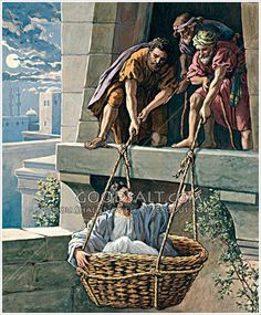 Paul let down in a basket Acts 9:23-25, 2 Cor 11:32