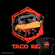 Taco Ren | Shirtoid #film #food #krisren28 #kyloren #movie #scifi #starwars #taco
