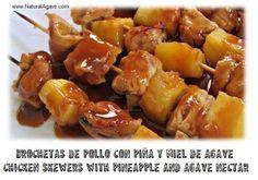 Brochetas de pollo con piña y miel de agave Más recetas? / Chicken skewers with pineapple and agave nectar.  More recipes? http://naturalagave.com/recetario/brochetasdepollo.html