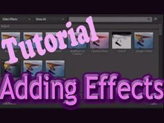 Adobe Premiere Elements 10 - Tutorial | Adding Effects