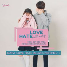 Itulah dia, kalau gak ada rindu, kalau ada berantem melulu. Siapa sih partner love-hate relationshipmu? Ayo mention biar mimim tahu 😉  #vemaledotcom #ruangvemale #sharingajasis #february #good2share