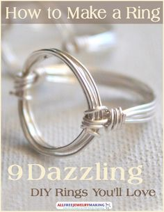 How to Make a Ring: 9 Dazzling DIY Rings You'll Love | Get ready for the summer by making these different amazing ring patterns to wear throughout the warm months!