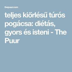 teljes kiőrlésű túrós pogácsa: diétás, gyors és isteni - The Puur