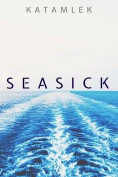 Seasick - Katarzyna Mlek (EN)