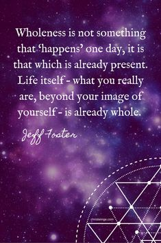Jeff Foster quote on Wholeness