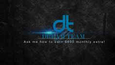 Ask Me How to earn $600 in monthly income!