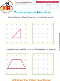 Ejercicio 6: Copia las líneas del triángulo y el cuadrilátero de forma simétrica guiándote por los puntos. Visual Motor Activities, Visual Perception Activities, Learning Activities, Kids Learning, Mazes For Kids, Worksheets For Kids, Teaching Math, Teaching Resources, Symmetry Worksheets