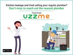 The sound of water drops and leakage in your kitchen sink makes you feel uncomfortable? Call your nearest plumber to fix it right, just search on UzzMe App and get it done.