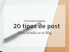 20 tipos de post para tu blog. http://blgs.co/Pwk8U9
