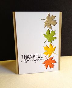 Today my Thankful for YOU card uses the same sentiment as yesterday...today used as a stamp... Handmade Thanksgiving Cards, Thanksgiving Greeting Cards, Holiday Cards, Thanksgiving Blessings, Christmas Cards, Handmade Fall Cards, Greeting Cards Handmade, Leaf Border, Autumn Cards