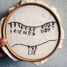 Friends don't lie - stranger things embroidery stranger things сериалы Stranger Things Have Happened, Stranger Things Aesthetic, Pin And Patches, Cross Stitch Embroidery, Cross Stitching, Hand Embroidery, Embroidery Designs, Geek Stuff, Crafty