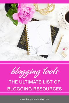 Blogging Tools: The Ultimate List of Recommended Blogging Resources. Pin now!