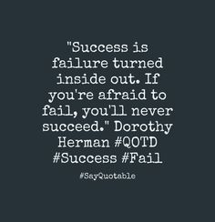3-quote-about-success-is-failure-turned-inside-out-if-youre-image-black-background.jpg (921×953)