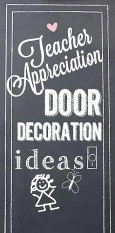 Teacher Appreciation door ideas!  Decorate your teachers door!  www.skiptomylou.org