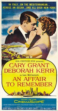 An Affair to Remember is a 1957 film starring Cary Grant and Deborah Kerr, and directed by Leo McCarey. It was distributed by 20th Century Fox. The film is considered one of the most romantic of all time, according to the American Film Institute