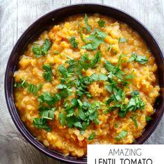 Amazing Lentil Tomato Bowl
