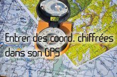 Comment entrer des coordonnées latitude longitude dans son GPS?