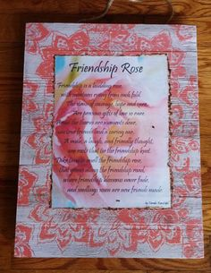 Check out this item in my Etsy shop https://www.etsy.com/listing/468224997/friendship-rose-wall-board-decor