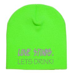 Love Stinks Lets Drink Embroidered Knit Beanie