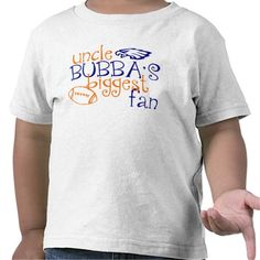 Uncle Bubba's Biggest Fan T-shirt #sports #tshirt