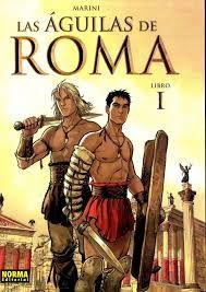 """""""Las águilas de Roma I"""" de Enrico Marini. Ficha elaborada por Manuel Hernández."""