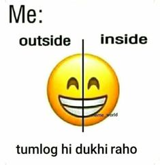 Be always happy. Funny Quotes In Hindi, Funny Attitude Quotes, Funny True Quotes, Jokes Quotes, Sarcastic Quotes, Exam Funny Quotes, Emoji Quotes, Attitude Shayari, Swag Quotes