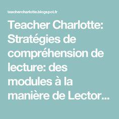 Teacher Charlotte: Stratégies de compréhension de lecture: des modules à la manière de Lectorino&Lectorinette pour les CE1!