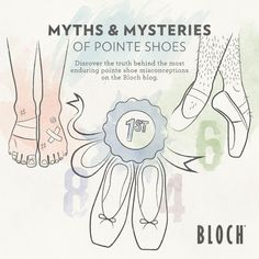 MYTHS & MYSTERIES OF POINTE SHOES