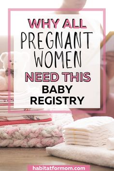 the best baby registry for first time pregnant women related to preparing for baby, baby prep, newborn preaparation, how to prepare for your newborn baby, first time pregnnancy tips, pregnancy tips for new moms.