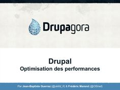 drupagora-2012-optimisation-performances-drupal-15106349 by jbguerraz via Slideshare