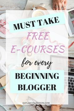 These courses will help any beginning blogger successfully set up a new blog.