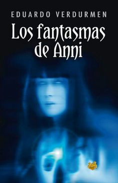 Los fantasmas de Anni