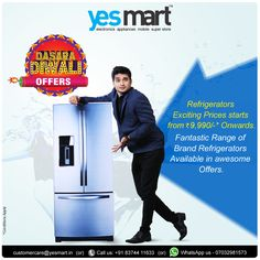 Double your celebration on this Festive season with exciting offers on Top Brand ‪#‎Refrigerators‬ from ‪#‎YesMart‬. Latest Innovative Range of Refrigerators Starts from Rs.9,990/- onwards. Reach your Nearest #YesMart Store and Find more Offers on latest Electronic Products & Appliances. For more info Visit – www.yesmart.in