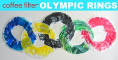 Easy Olympic Craft For Kids: Coffee Filter Olympic Rings: Olympics Kids Crafts, Olympic Crafts, Summer Preschool Activities, Motor Activities, Preschool Crafts, Sports Activities, Preschool Ideas, Craft Ideas, Summer Camp Crafts