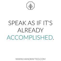 Speak your dreams into reality. . . . #quote #quoteoftheday #wordsofinspiration