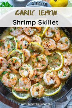 Easy Lemon Garlic Shrimp Skillet | Healthy Fitness Meals Clean Recipes, Keto Recipes, Healthy Recipes, Shrimp Recipes, Fish Recipes, Dinner Ideas, Dinner Recipes, Lemon Garlic Shrimp, Meal Prep Plans