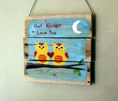 "DIY crafts are helps us to decorate our house with different captions or lovely words, and it is a pretty DIY wooden pallet craft on which beautiful painting draw in which two owls are made and upper this a captions is wrote which is that"" Owl Always Love You"". It is a colorful wooden pallet craft that you can use in your home to make you home beautiful and lovely with the pallets."