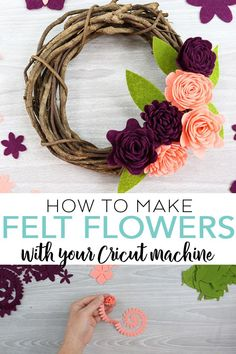 Learn how to make felt flowers with your Cricut machine! Includes a video tutorial and cut file so you can make your own rolled felt flowers in minutes! #cricut #cricutmade #felt #flowers #wreath #cutfile Faux Flowers, Diy Flowers, Fabric Flowers, Paper Flowers, Felt Flower Wreaths, Felt Wreath, Ribbon Flower, Ribbon Hair, Hair Bows