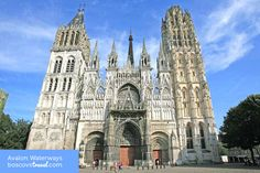 Rouen Cathedral - Avalon Waterways #Travel #Cruise #RiverCruise #France