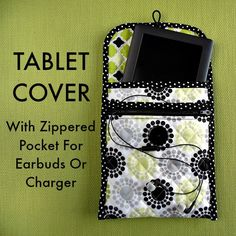 Sew She Can - How to make a custom quilted tech/tablet cover with pocket for your earbuds or charger.  Nice idea to have the zippered pocket.