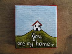 You are My Home miniature house painting by ArtifactsEtCetera, $25.00
